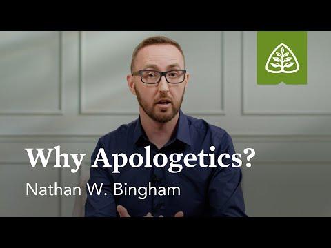 Nathan W. Bingham: Why Apologetics?