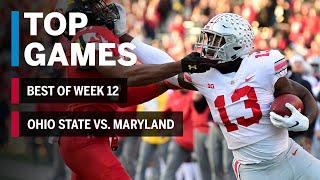 Top Games of 2018: Week 12 | Ohio State Buckeyes vs. Maryland Terrapins | B1G Football