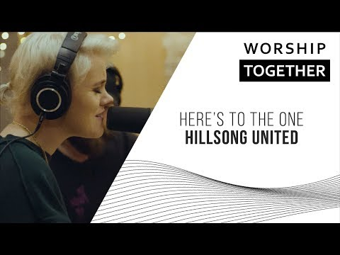 Here's To The One // Hillsong UNITED // New Song Cafe