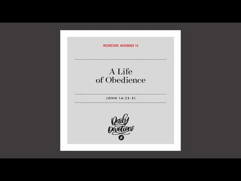 A Life of Obedience  Daily Devotional