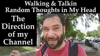 Walkin & Talking Through Merida Mexico - More Random Thoughts in My Head + Future of My Channel