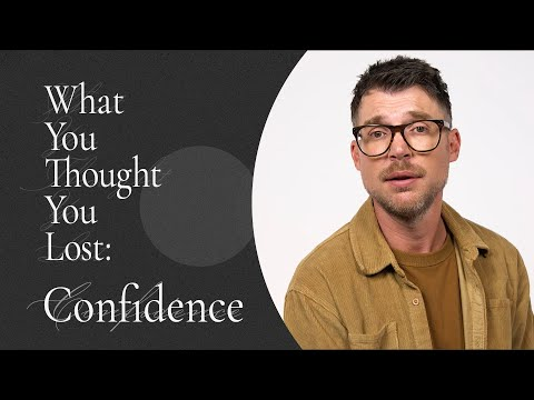 What You Thought You Lost: Confidence