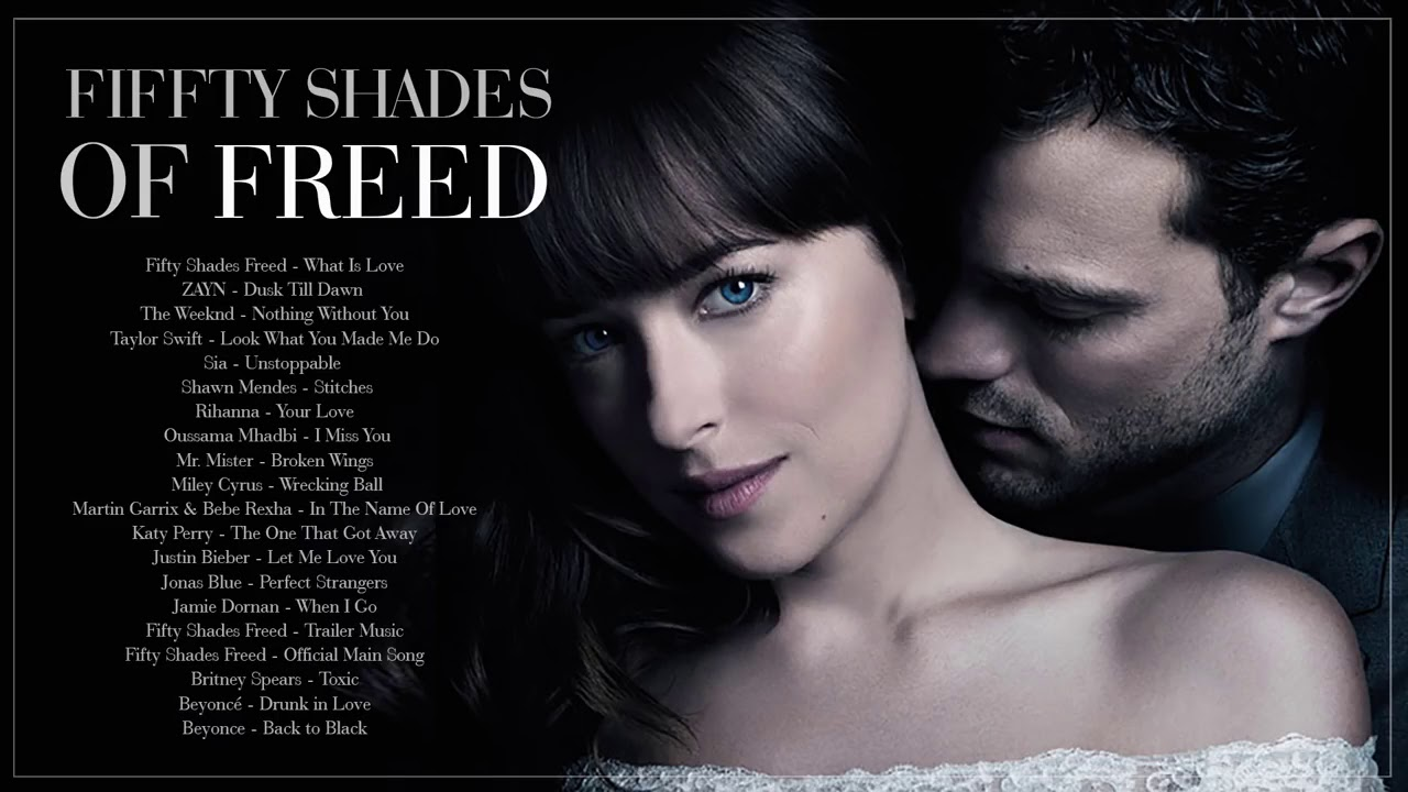 Fifty Shades Freed 2018 - Official Soundtrack - Fifty