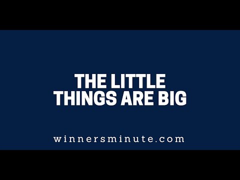 The Little Things Are Big  The Winner's Minute With Mac Hammond