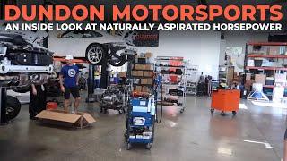 The Engineering Behind Making Naturally Aspirated Horsepower:  Dundon Motorsports Tour