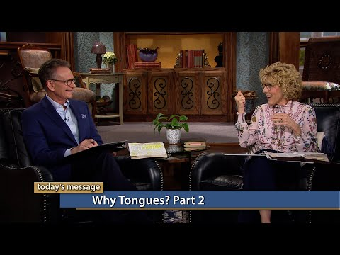 Why Tongues? Part 2
