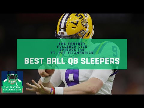 2020 Fantasy Best Ball QB Sleepers to Target | Fantasy Football Podcast