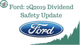 Ford F STOCK 2Q2019 Dividend Safety Update