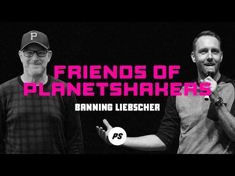 Friends of Planetshakers - Banning Liebscher (Part 1)