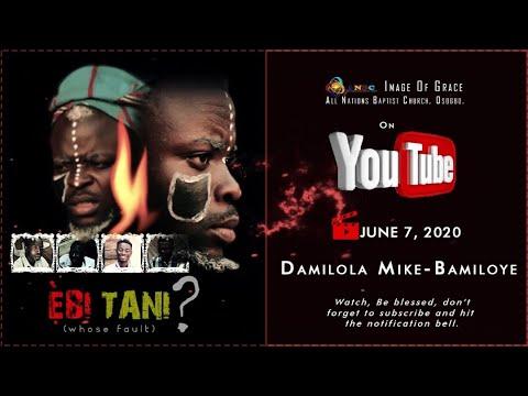EBI TANI (Directed by Festus Dairo)