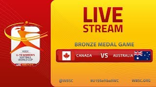 Canada v Australia - U-19 Women's Softball World Cup 2019 - Bronze Metal Game