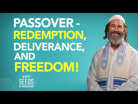 Passover- Redemption, Deliverance, and Freedom