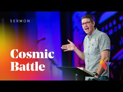Revelation: Cosmic Battle - Week 6 - Sermons - Matt Chandler