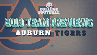 Auburn Football 2019 Preview - A Good SEC Team With a