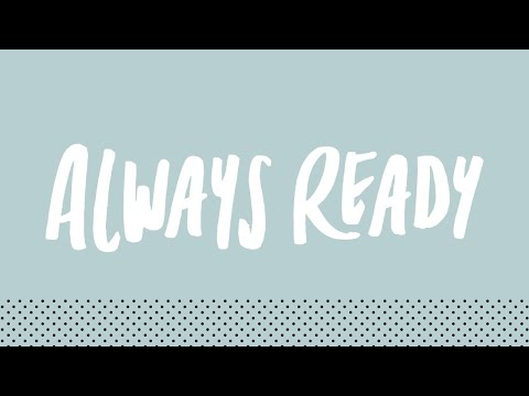 Always Ready: Answers to Tough Questions (October 3, 2020)