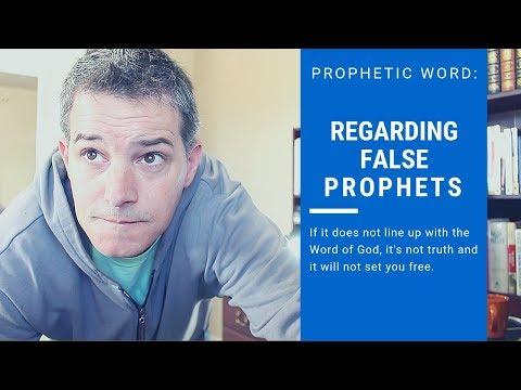Regarding False Prophets