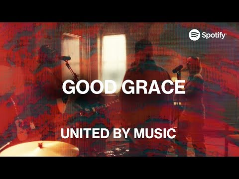 UNITED by Music: Good Grace  Spotify