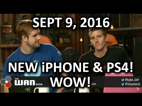 The WAN Show - New iPhone with SEVEN Headphone Jacks - September 9th 2016 - UCXuqSBlHAE6Xw-yeJA0Tunw