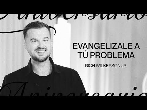 Predica a tu Problema  5to Aniversario  Rich Wilkerson Jr.