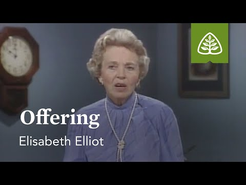 Offering: Suffering Is Not For Nothing with Elisabeth Elliot