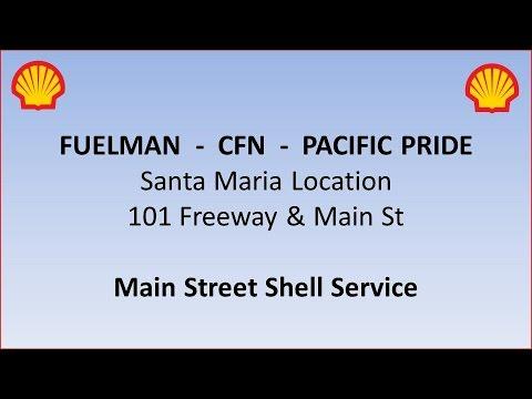 Fuelman Location in Santa Maria- CFN, Pacific Pride - 101 Fwy & Main St