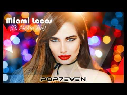 Pop7even - Miami Locos (feat. Kim Kate Rose) - default