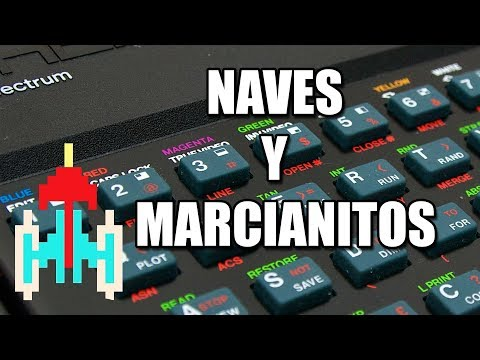 ZX SPECTRUM: Naves y Marcianitos