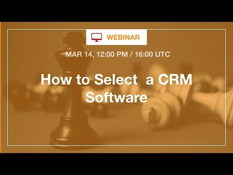 [Webinar] How to Select CRM Technology in 2018