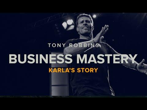 Tony Robbins Business Mastery Breakthroughs | Karla's Story