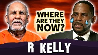 R Kelly | Where Are They Now ? | Arrested on Federal Charges