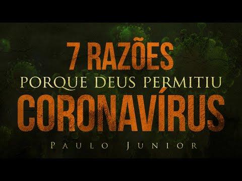 7 Razões Porque Deus Permitiu o Coronavírus