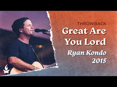 Great Are You Lord -- The Prayer Room Live Throwback Moment