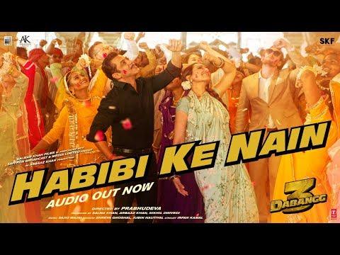 DABANGG 3: Habibi ke Nain Full Song | Salman Khan, Sonakshi S, Saiee M | Shreya, Jubin |Sajid Wajid