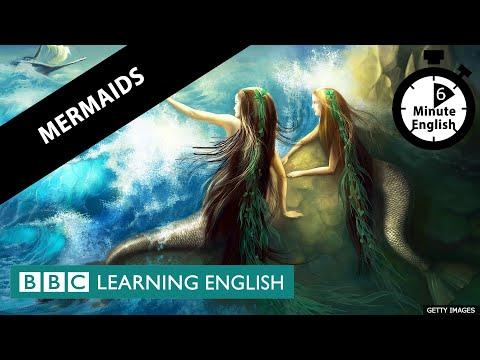 Mermaids - 6 Minute English