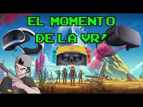 EL MOMENTO DE LA VR || Lo bueno que hay y llegará