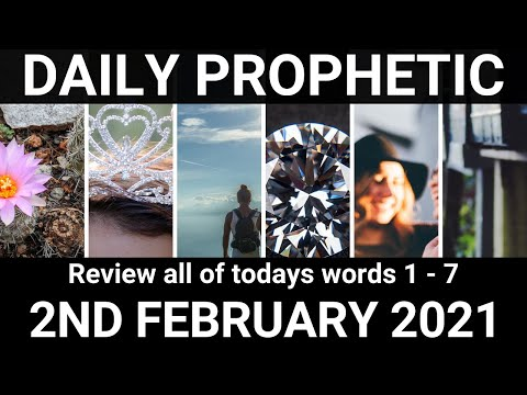 Daily Prophetic 2 February 2021 All Words