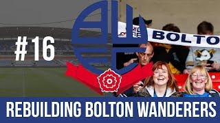 Football Manager 2019 Live Stream - Bolton Wanderers - Episode 16