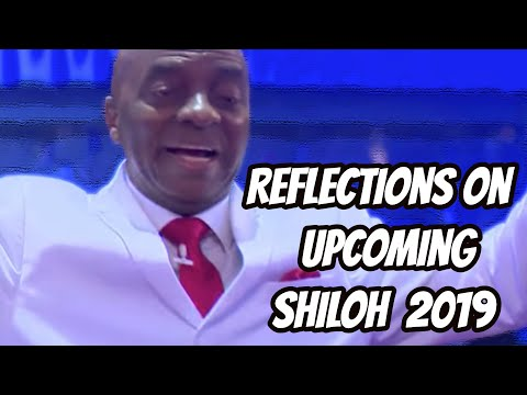 Bishop Oyedepo  Reflections On UpComing Shiloh 2019 & Anointing