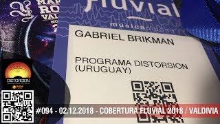 """""""Distorsión en la Feria Fluvial 2018 / Valdivia"""" #094 dom 02.12.2018"""