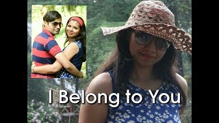 I belong to you - nehapushp , Others