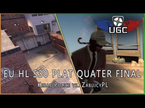 UGC HL S30 EU Plat QF: Kebab Police vs. ZabujcyPL