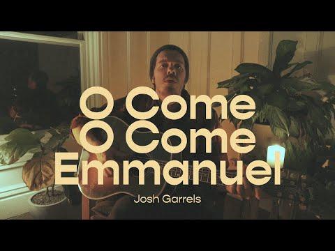 O Come, O Come Emmanuel  Josh Garrels