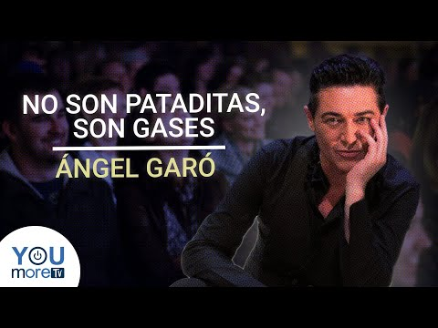 ÁNGEL GARÓ – NO SON PATADITAS, SON GASES