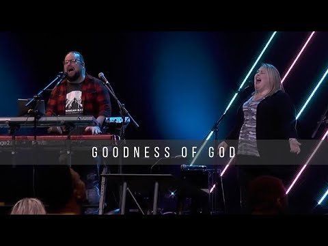 Goodness Of God  Jeff & Suzanne Whatley  3.20.19