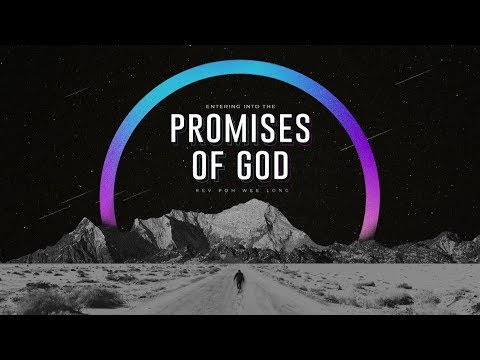 Entering Into The Promises Of God