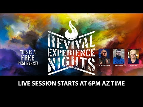 Revival Experience Nights with Patricia King, Dr. Michael Maiden, and Charlie Shamp