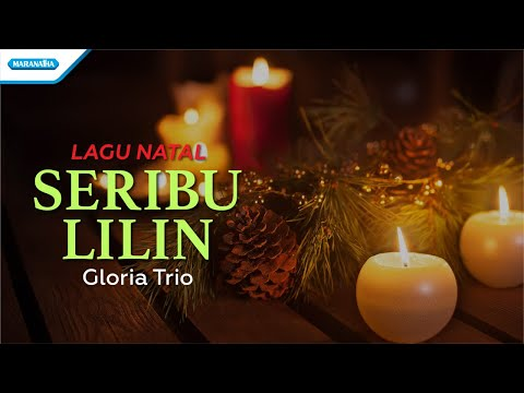 Seribu Lilin - Lagu Natal - Gloria Trio (with lyric)
