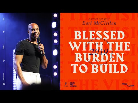Earl McClellan  Bricklayers: Blessed With the Burden to Build