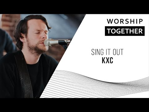 Sing It Out (He's Alive) // KXC // New Song Cafe