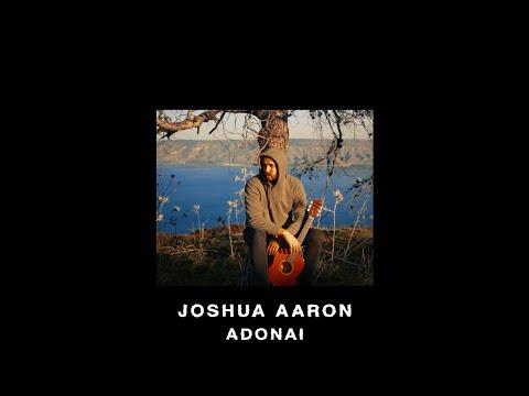 Adonai (Official Lyric Video) Joshua Aaron